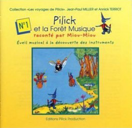 Pilick et la Forêt Magique